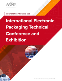 International Electronic Packaging Technical Conference and Exhibition